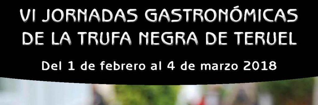 VI JORNADAS GASTRONÓMICAS DE LA TRUFA NEGRA